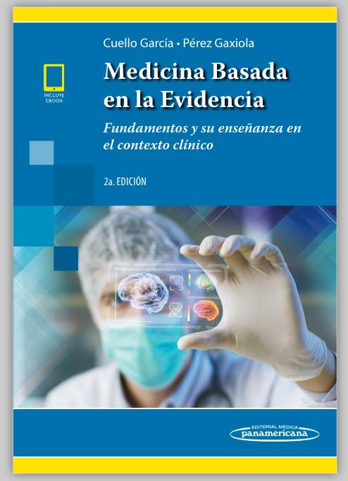 MBE Fundamentos y su enseñanza en el contexto clínico