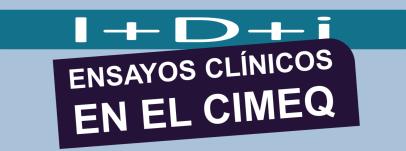 Ensayos clínicos en el Cimeq