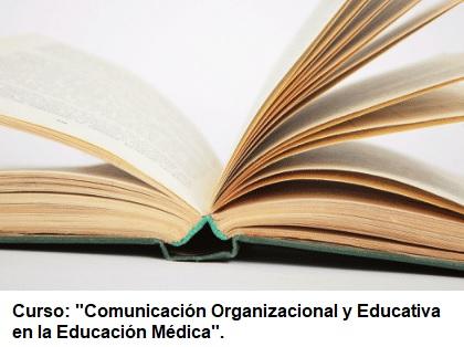 Curso Comunicación Organizacional y Educativa en la Educación Médica