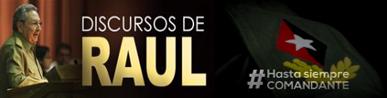 Discursos del Presidente Raul Castro