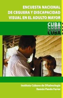 Encuesta nacional de ceguera y discapacidad visual en el adulto mayor