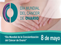Dia Mundial del Cáncer de Ovario